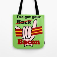 bacon Tote Bags featuring Bacon by mailboxdisco