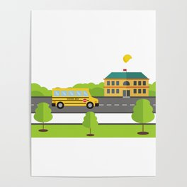 Bus Arriving To School Poster