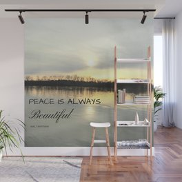 Peace is always beautiful, quote by Walt Whitman Wall Mural