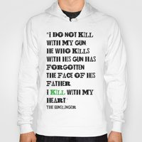 stephen king Hoodies featuring The Gunslinger Stephen King Roland Deschain Quote by FountainheadLtd