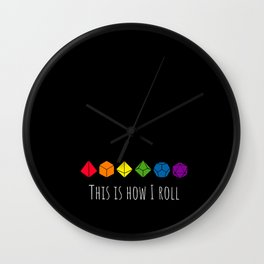 This is how I roll rainbow color Wall Clock