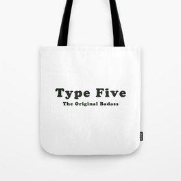 Type Five Tote Bag
