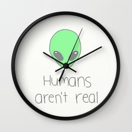 Humans are not real Wall Clock
