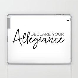 Declare Your Allegiance Laptop & iPad Skin