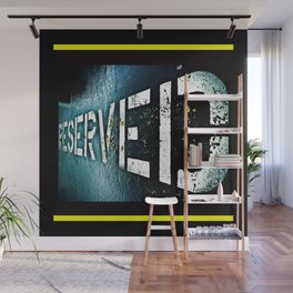 Reserved Wall Mural