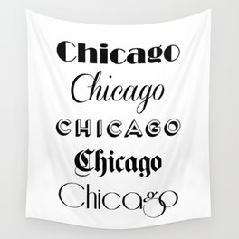 Chicago City Quote Sign, Calligraphy Text Art, Large Printable Photography, World City Print Wall Tapestry