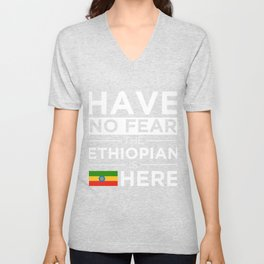 Have No Fear The Ethiopian is here Pride Africa Ethiopia Unisex V-Neck