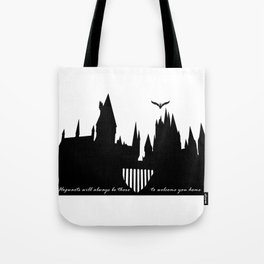 Hogwarts Is Our Home  Tote Bag