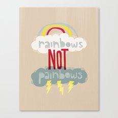 RAINBOWS NOT PAINBOWS Canvas Print