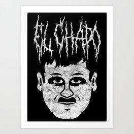 mEtaL Chapo Art Print