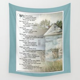 Old Homes (Poem) Wall Tapestry