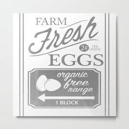 Farm Fresh Eggs Metal Print