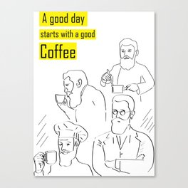 A good day starts with a good coffee (yellow) Canvas Print
