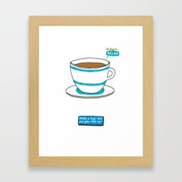 It's time to Relax - Make a Brew Framed Art Print