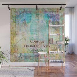 Courage Do not fall back JOAN OF ARC quote Wall Mural