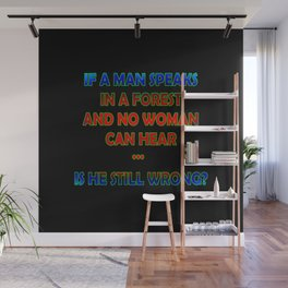 """""""A Man Speaks in a Forest"""" Funny Expression in Bold Color Wall Mural"""