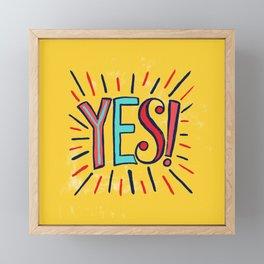 Yes! Framed Mini Art Print