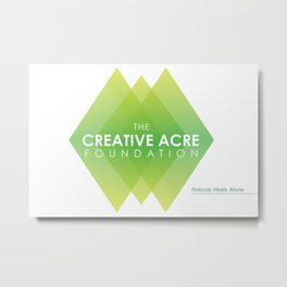 Creative Acre Foundation (CAF) Support Metal Print