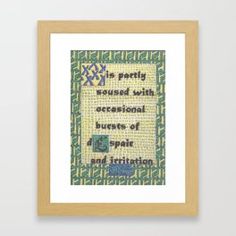 The Weather Today... is Partly Soused with Occasional Bursts of Despair and Irritation Framed Art Print