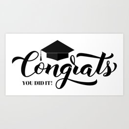 Congrats lettering with graduation cap. Congratulations to graduates. Art Print