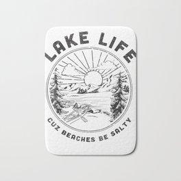 LAKE LIFE Cuz Beaches Be Salty Retro Vintage Lake Mode Tee Bath Mat