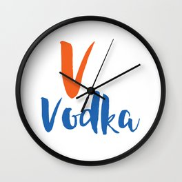 V is For Vodka Wall Clock