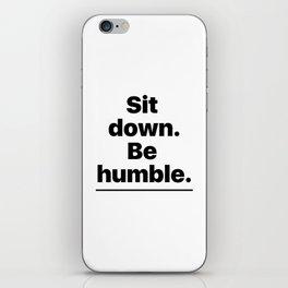 Humble iPhone Skin