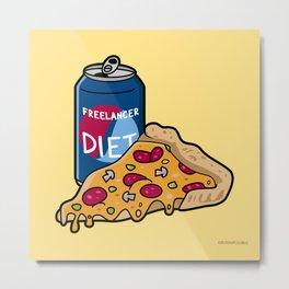 Freelancer diet Metal Print