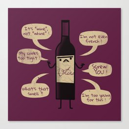 Stop Wine-ing ! Canvas Print