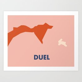 Don't Fuck with Nature: Duel (Season 1, Episode 2) Art Print