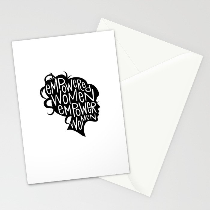 Empowered Women Empower Women Stationery Cards