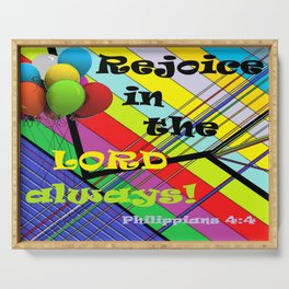 Rejoice in the Lord Always! Serving Tray