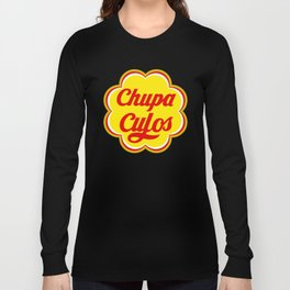ChupaCulos Long Sleeve T-shirt