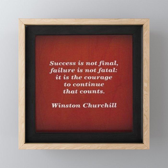 Winston Churchill Success Quote - Corbin Henry - Famous Quotes Framed Mini Art Print