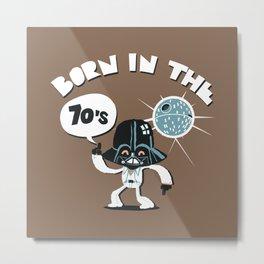 Born in the 70's Metal Print