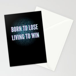 Born To Lose Living to Win Stationery Cards
