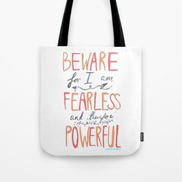 BEWARE, FEARLESS, POWERFUL: FRANKENSTEIN by MARY SHELLEY Tote Bag