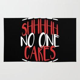 SHHHH No One Cares Rug