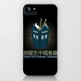 Doctor Hu's Chinese Takeaway (Dr Who) iPhone Case