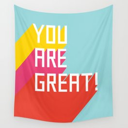 You Are Great! Wall Tapestry