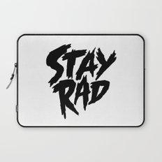 Stay Rad (on White) Laptop Sleeve