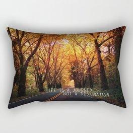 Life is a journey not a destination Rectangular Pillow
