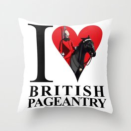 I Love British Pageantry Throw Pillow