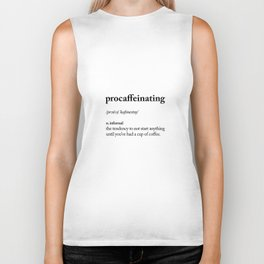 Procaffeinating Black and White Dictionary Definition Meme wake up bedroom poster Biker Tank