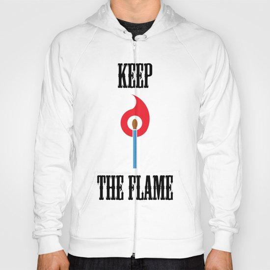 Keep the Flame Hoody