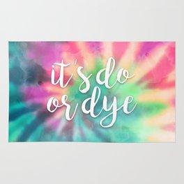 It's Do Or Dye Rug