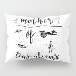 Mother Mothers Day Present Alien Children Pillow Sham