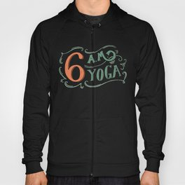 6AM Yoga Hoody