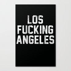 Los Fucking Angeles Canvas Print