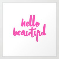 hello beautiful Art Prints featuring Hello Beautiful by Vintage Scrap Shop